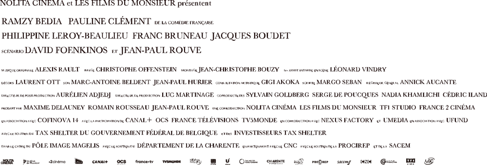 © 2018 NOLITA CINEMA - LES FILMS DU MONSIEUR - TF1 DROITS AUDIOVISUELS - FRANCE 2 CINEMA Visa n°147.888 - All rights reserved - Legal submission – 2018